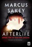 Afterlife von Marcus Sakey