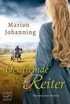 Der fremde Reiter von Marion Johanning