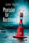 Pharisäer für Norddeich von Dirk Trost