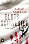 Sarah Kristen - Blutsschwester