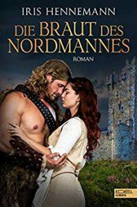 Iris Hennemann: Die Braut des Nordmannes