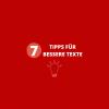 Sieben Kurztipps für bessere Texte