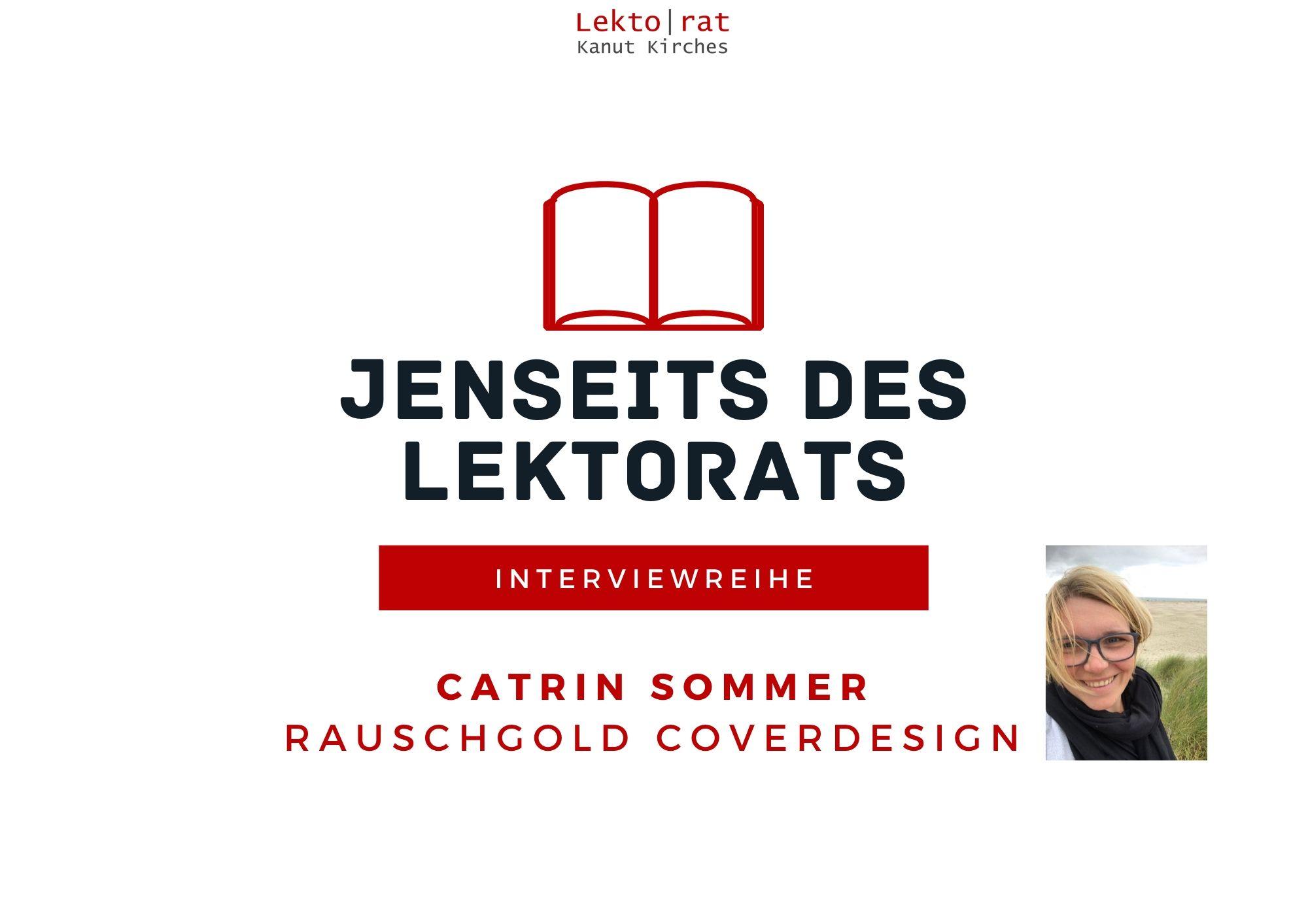 Jenseits des Lektorats: Coverdesignerin Catrin Sommer im Interview