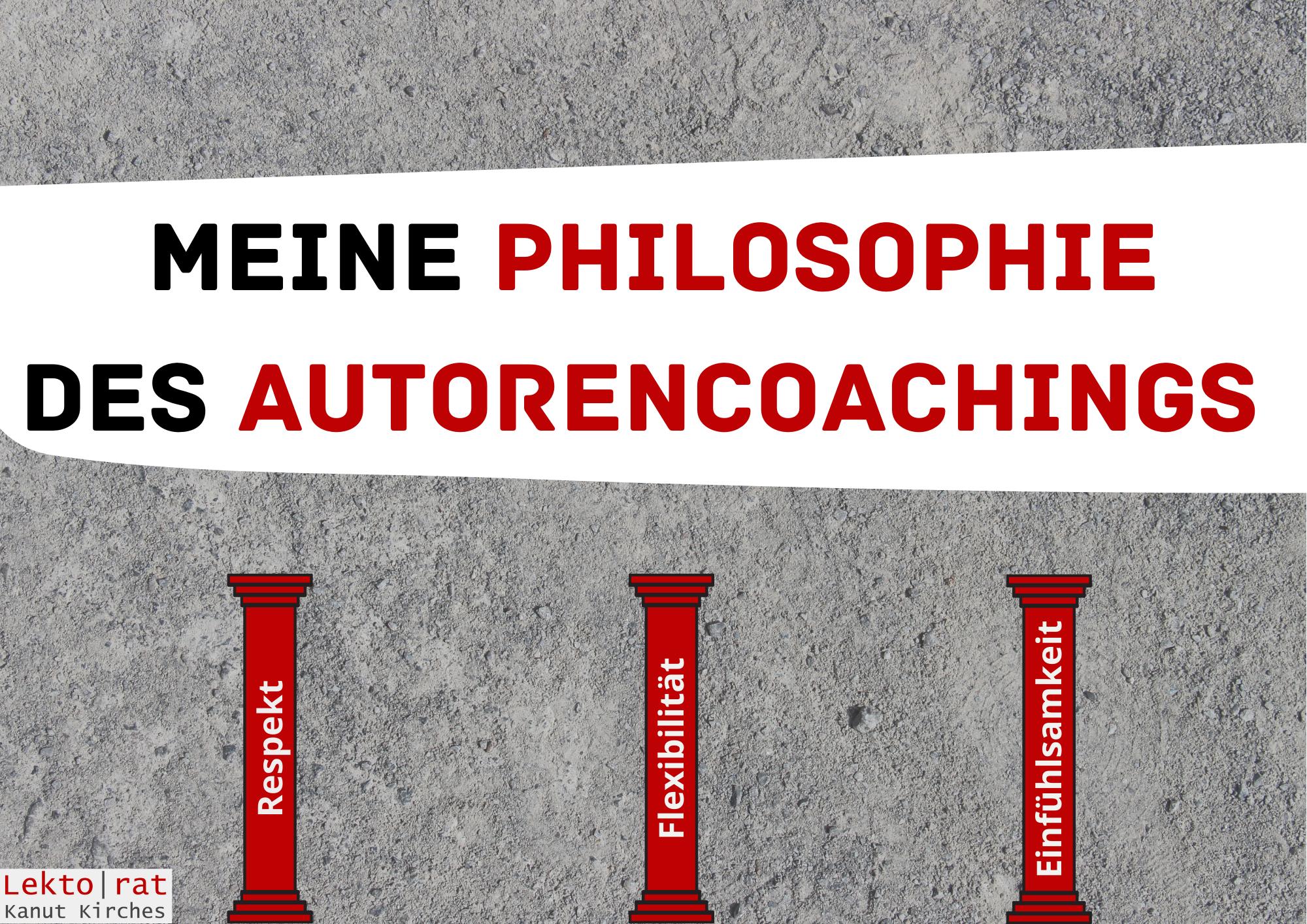 Meine Philosophie des Autorencoachings